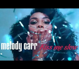 Melody-Carr-Coast-Records-Kiss-Me-Slow